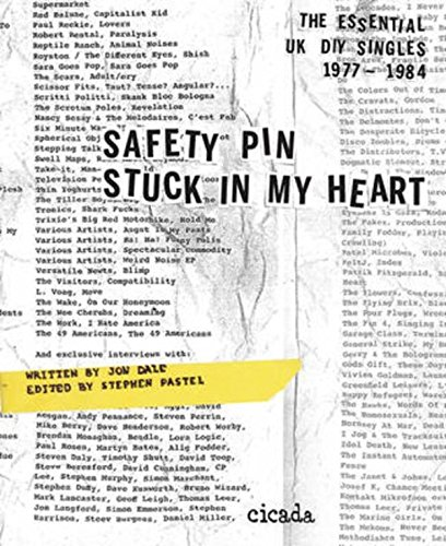 9781908714336: Safety Pin Stuck in My Heart: Essential Uk Diy Singles 1977-1985