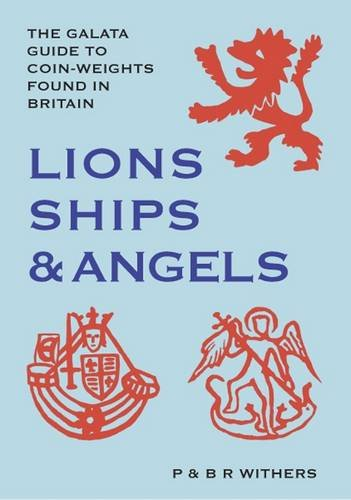Lions Ships & Angels: The Galata Guide: Paul Withers; Bente