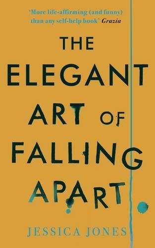 9781908717252: The Elegant Art of Falling Apart
