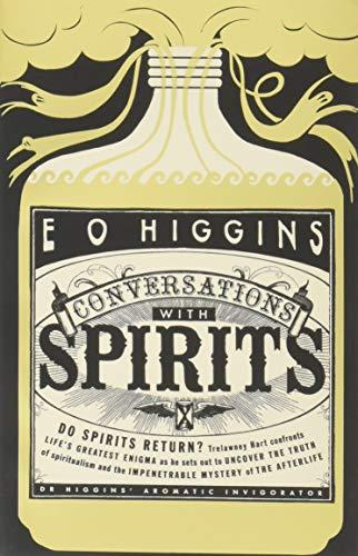 Conversations with Spirits: Higgins, E. O.