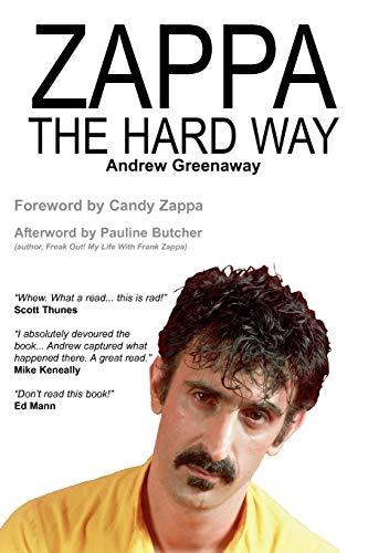9781908724007: Zappa the Hard Way