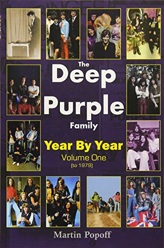 The Deep Purple Family: Vol 1: Year by Year (- 1979): Popoff, Martin
