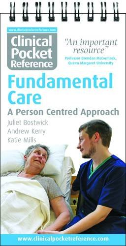 Clinical Pocket Reference: Fundamental Care: A Person: Bostwick, Juliet, Andrew,