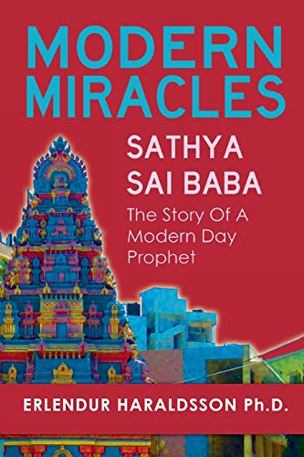 9781908733252: Modern Miracles: The Story of Sathya Sai Baba: A Modern Day Prophet