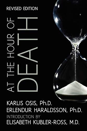 9781908733276: At the Hour of Death: A New Look at Evidence for Life After Death