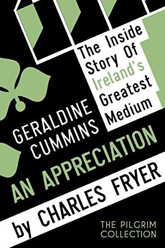 9781908733825: Geraldine Cummins: An Appreciation