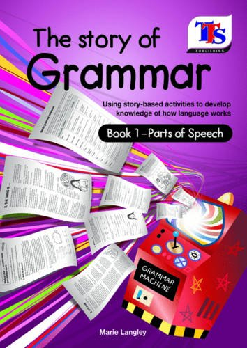 Story with Grammar Bk 1 : Parts: Langley, Marie
