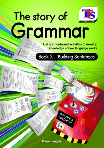Story with Grammar Bk 2 : Building: Langley, Marie