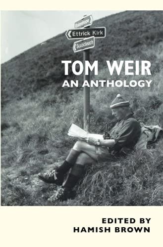 Tom Weir: An Anthology: Hamish Brown