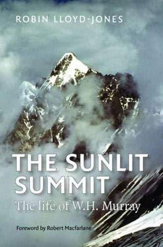 9781908737380: The Sunlit Summit: The Life of W. H. Murray