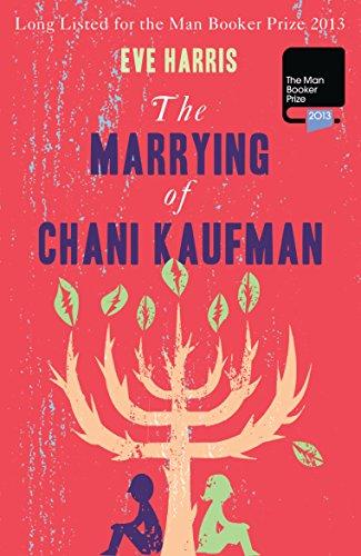 9781908737434: The Marrying of Chani Kaufman
