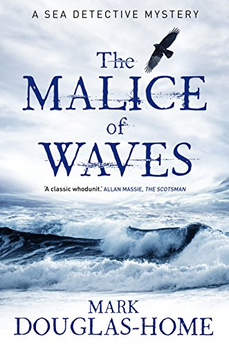 9781908737748: The Malice of Waves (Sea Detectives)