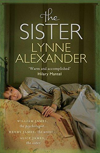 The Sister: A Novel Based on the: Lynne Alexander