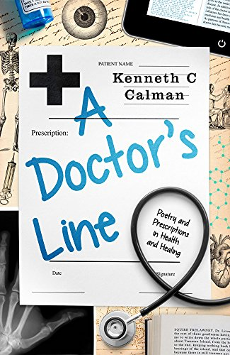 9781908737892: A Doctor's Line: Poetry and Prescriptions in Health and Healing