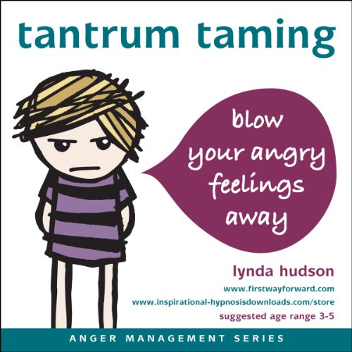 Tantrum Taming (Anger Management) (1908740191) by Hudson; Lynda