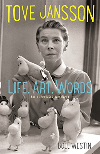 9781908745569: Tove Jansson Life, Art, Words: The Authorised Biography