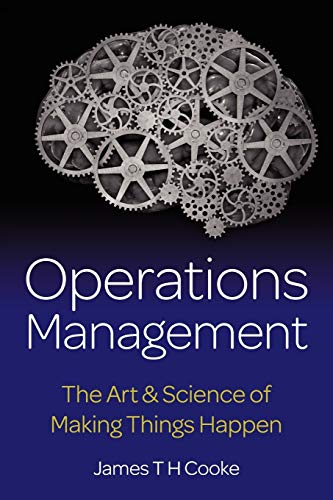 9781908746634: Operations Management: The Art & Science of Making Things Happen