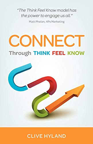 9781908746757: CONNECT: Through THINK FEEL KNOW