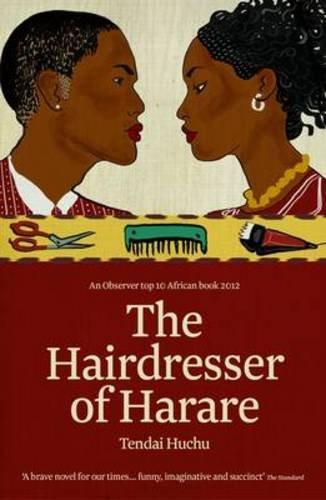The Hairdresser of Harare: Tendai Huchu
