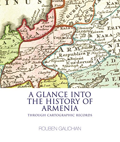 9781908755261: A Glance into the History of Armenia: Through Cartographic Records