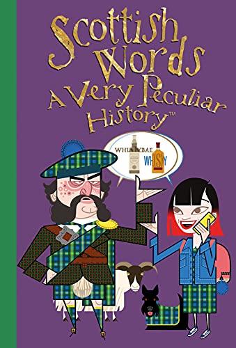Scottish Words (Very Peculiar History): Macdonald, Fiona