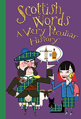 9781908759634: Scottish Words: A Very Peculiar History