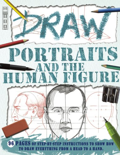 Draw Portraits and the Human Figure (Book House Draw Series): Bergin, Mark; Antram, David