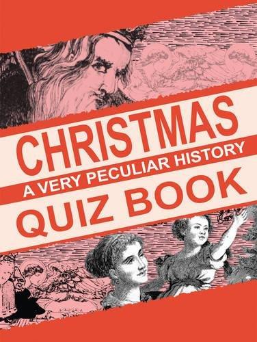 9781908759924: Christmas Quiz Book (Very Peculiar History Quiz Book)