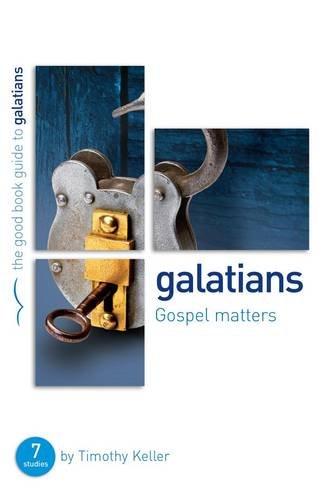 9781908762559: Galatians: Gospel Matters