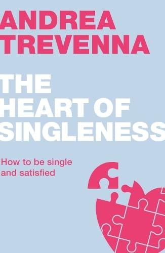 The Heart of Singleness : How to: Andrea Trevenna