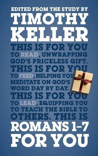 9781908762870: Romans 1 - 7 for You: For Reading, For Feeding, For Leading (God's Word for You)