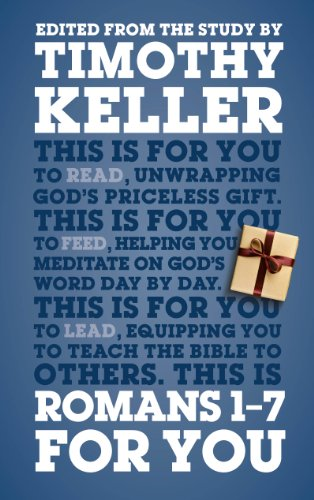 9781908762917: Romans 1-7 For You