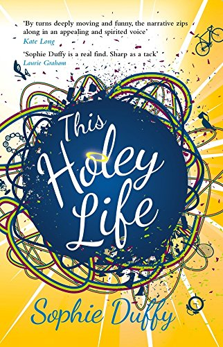 This Holey Life: Duffy, Sophie