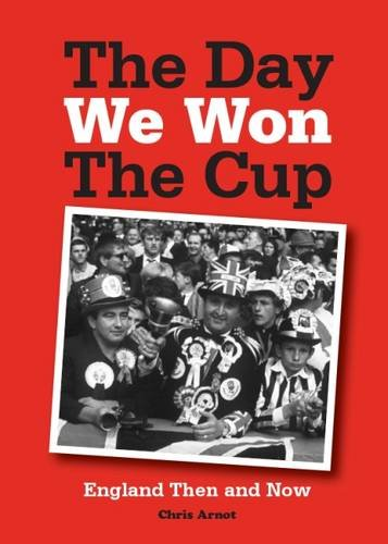 Day We Won The Cup: Arnott, Chris