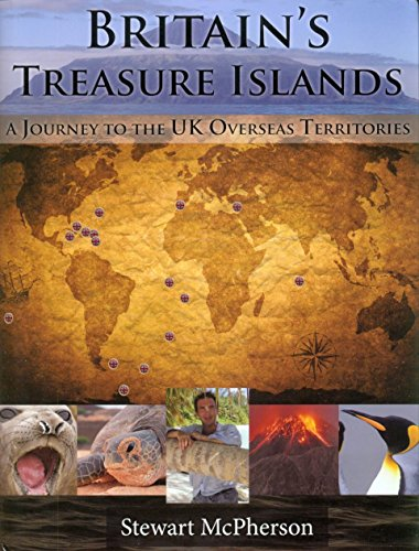 9781908787217: Britain's Treasure Islands: A Journey to the UK Overseas Territories