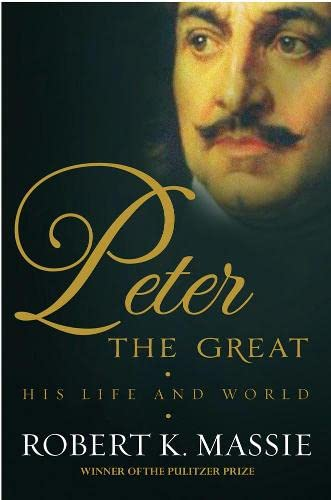 9781908800107: Peter the Great: The compelling story of the man who created modern Russia, founded St Petersburg and made his country part of Europe (Great Lives)