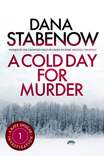 9781908800398: A COLD DAY FOR MURDER: A Kate Shugak Investigation (Volume 1)