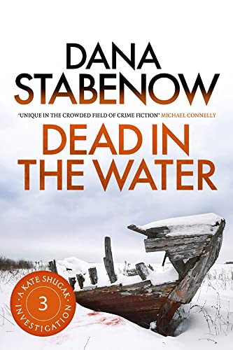9781908800411: Dead in the Water (A Kate Shugak Investigation)