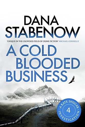 9781908800442: A Cold Blooded Business (A Kate Shugak Investigation)