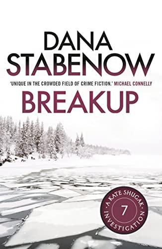 9781908800602: Breakup (A Kate Shugak Investigation)