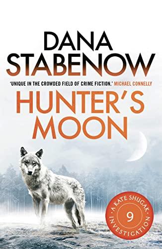 Hunter's Moon (A Kate Shugak Investigation): Stabenow, Dana