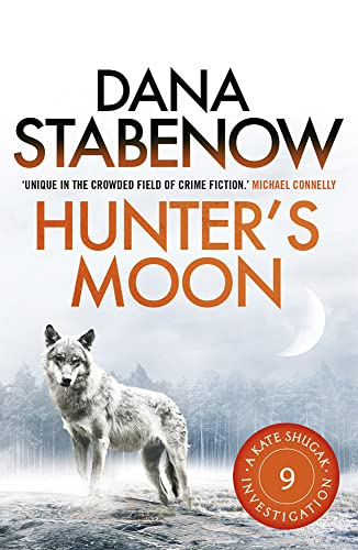 9781908800695: Hunter's Moon (A Kate Shugak Investigation)