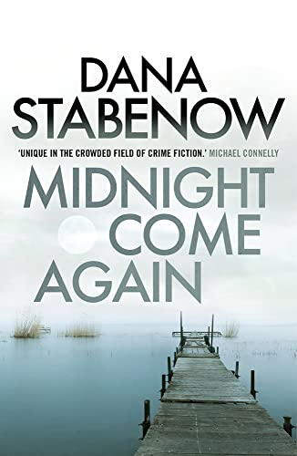 9781908800718: Midnight Come Again (A Kate Shugak Investigation)