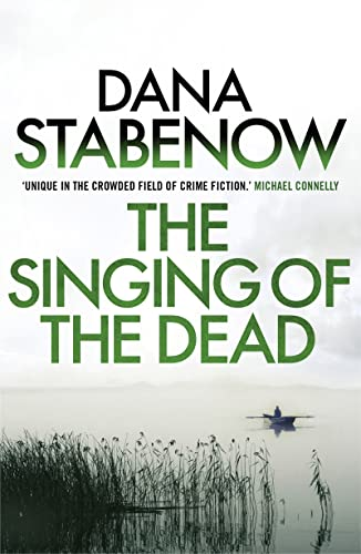 9781908800725: The Singing of the Dead (A Kate Shugak Investigation)