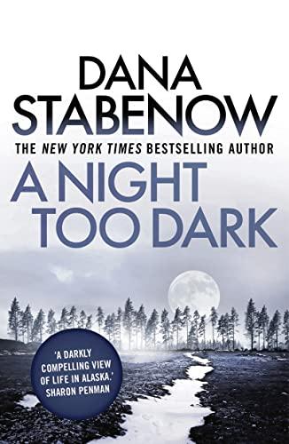 9781908800787: A Night Too Dark (A Kate Shugak Investigation)