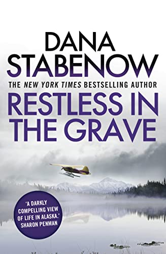 9781908800800: Restless In The Grave (A Kate Shugak Investigation)