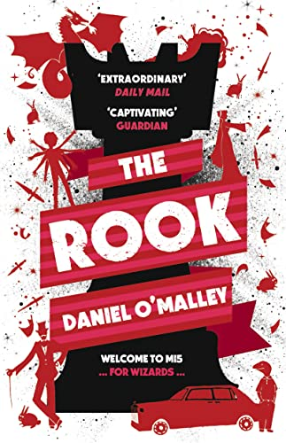 9781908800985: The Rook (The Checquy Files)