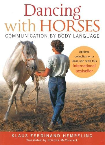 9781908809063: Dancing with Horses: Collected Riding on a Loose Rein, Trusting Harmony from the Very Beginning
