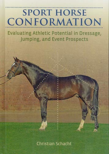 Sport Horse Conformation: Schacht, Christian