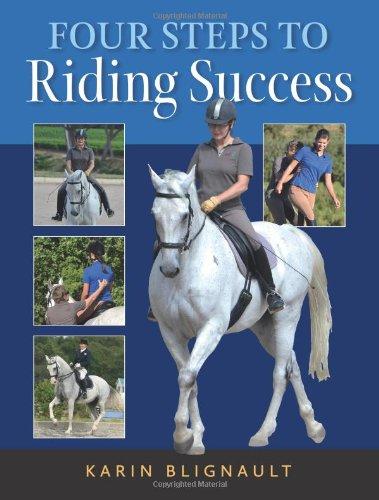 Four Steps to Riding Success: Blignault, Karen